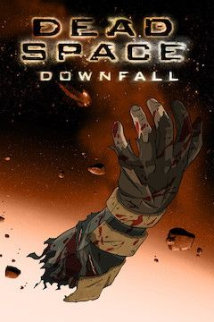 Dead Space: Downfall movie poster.