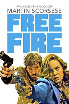 Free Fire movie poster.