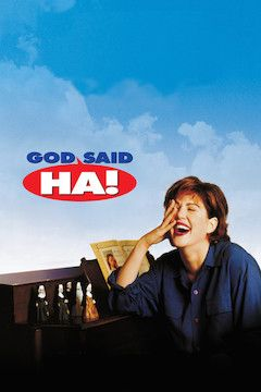 God Said 'Ha!' movie poster.