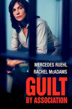 Guilt by Association movie poster.