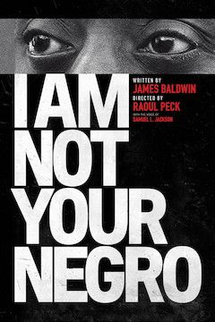 Poster for the movie I Am Not Your Negro