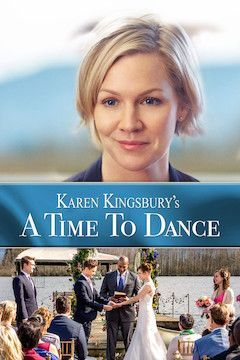 Karen Kingsbury's A Time to Dance movie poster.