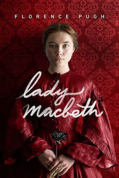 Poster for the movie Lady Macbeth