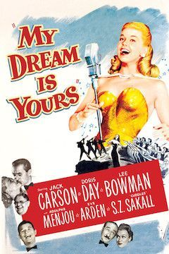 My Dream is Yours movie poster.
