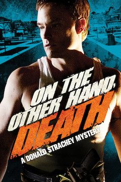 On the Other Hand, Death: A Donald Strachey Mystery movie poster.
