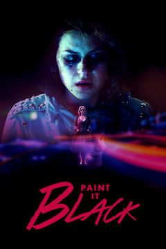 Paint It Black movie poster.