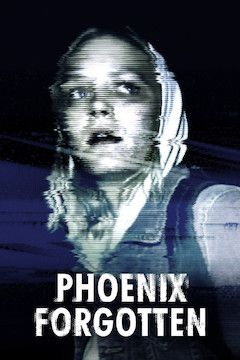 Phoenix Forgotten movie poster.