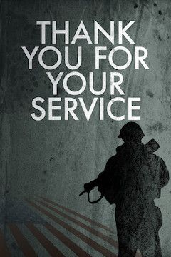 Thank You for Your Service movie poster.