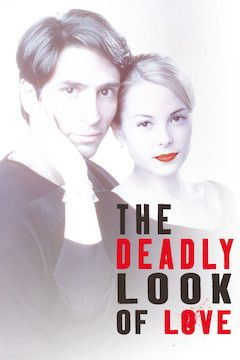 The Deadly Look of Love movie poster.
