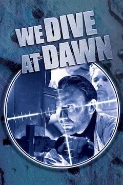 We Dive at Dawn movie poster.