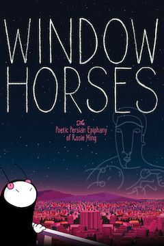 Window Horses movie poster.
