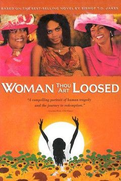 Woman Thou Art Loosed movie poster.