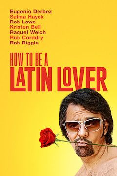 How to Be a Latin Lover movie poster.