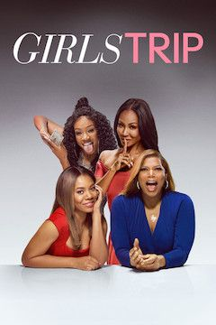 Poster for the movie Girls Trip