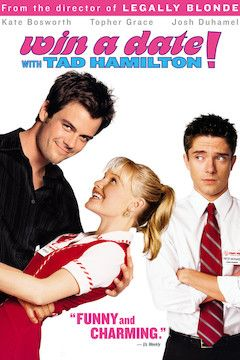 Win a Date With Tad Hamilton! movie poster.