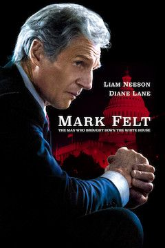 Mark Felt: The Man Who Brought Down the White House movie poster.