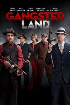 Gangster Land movie poster.