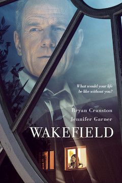 Poster for the movie Wakefield