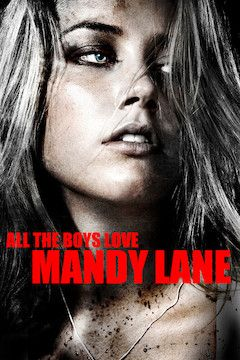 All The Boys Love Mandy Lane movie poster.