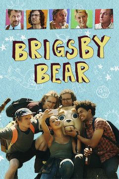 Brigsby Bear movie poster.
