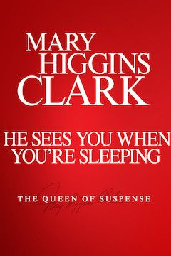 Mary Higgins Clark's He Sees You When You're Sleeping movie poster.