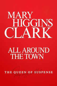Mary Higgins Clark's All Around the Town movie poster.