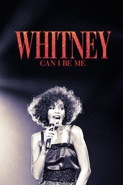 Whitney: Can I Be Me movie poster.