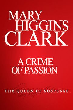 Mary Higgins Clark's Crime of Passion movie poster.