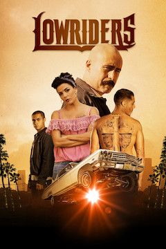 Lowriders movie poster.
