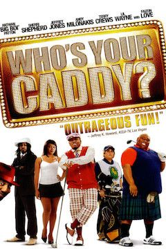 Who's Your Caddy? movie poster.