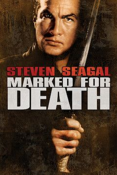 Marked for Death movie poster.