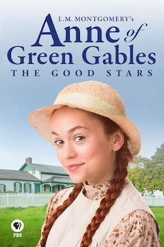Anne of Green Gables: The Good Stars movie poster.