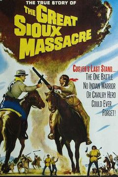 The Great Sioux Massacre movie poster.