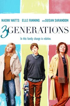 Poster for the movie 3 Generations