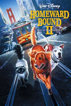 Homeward Bound II: Lost in San Francisco movie poster.