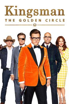 Kingsman: The Golden Circle movie poster.