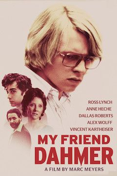 My Friend Dahmer movie poster.