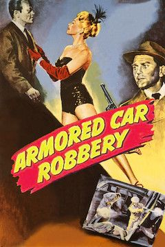 Armored Car Robbery movie poster.