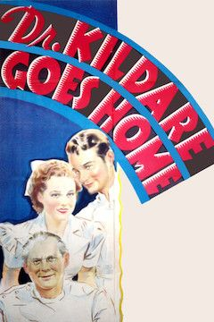 Dr. Kildare Goes Home movie poster.