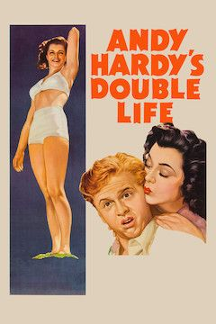 Andy Hardy's Double Life movie poster.