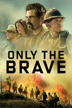 Only the Brave movie poster.