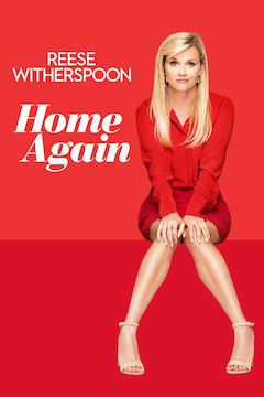 Home Again movie poster.