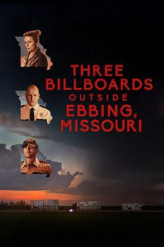 Three Billboards Outside Ebbing, Missouri movie poster.