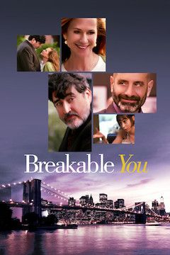 Breakable You movie poster.