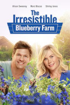 The Irresistible Blueberry Farm movie poster.