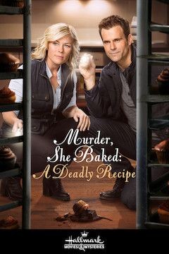 Murder, She Baked: A Deadly Recipe movie poster.