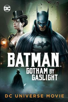 Batman: Gotham by Gaslight movie poster.