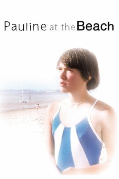 Pauline at the Beach movie poster.