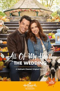 All of My Heart: The Wedding movie poster.