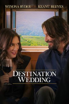 Destination Wedding movie poster.